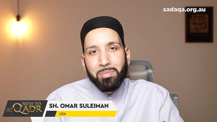 Path to Al-Qadr - Sh Omar Suleiman